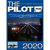 THE PILOT (ザ・パイロット) 2020 (イカロス・ムック)