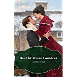His Christmas Countess (Lords of Disgrace Book 2)