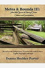 Metes & Bounds III: John McQueen and Nancy Crews and Descendants Paperback