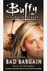 Bad Bargain (Buffy the Vampire Slayer) Kindle Edition