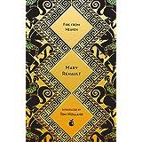 Fire from Heaven: A Novel of Alexander the Great: A Virago Modern Classic