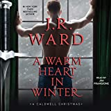 A Warm Heart in Winter (The Black Dagger Brotherhood World Series): A Caldwell Christmas