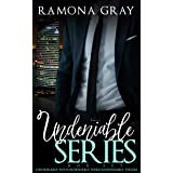 Undeniable Series: (Undeniably His, Undeniably Hers, Undeniably Theirs)