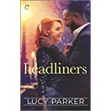 Headliners: An Enemies-to-Lovers Romance (London Celebrities Book 5)