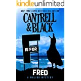 """""""F"""" is for Fred (Malibu Mysteries Book 6)"""