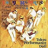 Tokyo Romance ~Cha-Dance Party Vol.4