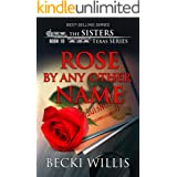 Rose by Any Other Name (The Sisters, Texas Mystery Series, Book 10)