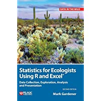 Statistics for Ecologists Using R and Excel: Data Collection…