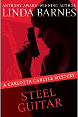 Steel Guitar (The Carlotta Carlyle Mysteries Book 4) Kindle Edition