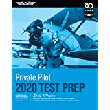 Private Pilot Test Prep 2020: Study & Prepare: Pass Your Test and Know What Is Essential to Become a Safe, Competent Pilot -