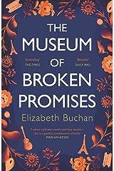 The Museum of Broken Promises: '…beautiful, elegant.' Marian Keyes Kindle Edition