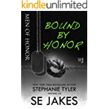 Bound By Honor: Men of Honor Book 1: Men of Honor series