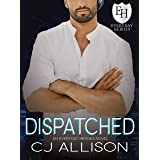 Dispatched: An Everyday Heroes World Novel (The Everyday Heroes World)