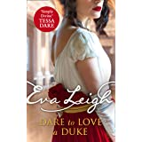 Dare to Love a Duke: The unmissable sexy historical romance for 2020. Perfect for fans of Poldark and Vanity Fair (Shady Ladi