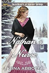 Nathan's Nurse (Train Wreck in Jubilee Springs Book 2) Kindle Edition