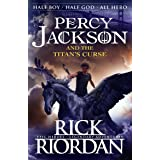 Percy Jackson and the Titan's Curse (Book 3) (Percy Jackson And The Olympians)
