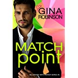 Match Point: A Jet City Billionaire Romance (The Billionaire Matchmaker Series Book 5)
