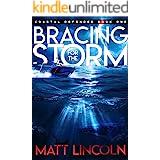 Bracing For the Storm (Coastal Defender Book 1)