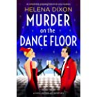 Murder on the Dance Floor: A completely gripping historical cozy mystery (A Miss Underhay Mystery Book 4)