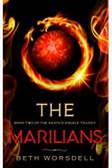 The Marilians: YA version. Our Planet Dying, was just the beginning..... (Book two of the Earth's Angels Trilogy 2) (English Edition) Kindle版