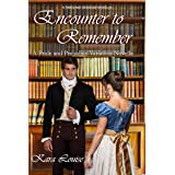 Encounter to Remember: A Pride and Prejudice Variation Novella (Times and Seasons Novella)