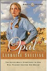 Opal (Dakotah Treasures Book #3) Kindle Edition