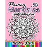 "Floating Mandalas Adult Coloring Book: 60 ""Floating"" 3D Mandalas to color: 1"