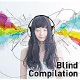Blind Compilation Vol.1