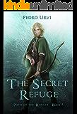 The Secret Refuge: (Path of the Ranger Book 5) (English Edit…