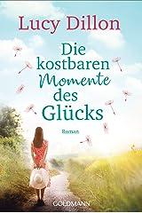 Die kostbaren Momente des Glücks: Roman (German Edition) Kindle Edition