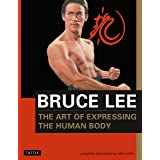 Bruce Lee The Art of Expressing the Human Body: 4