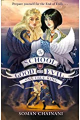 One True King (The School for Good and Evil, Book 6) Kindle Edition