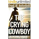 The Crying Cowboy (The Adventures of Nick & Carter Book 2)