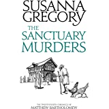 The Sanctuary Murders: The Twenty-Fourth Chronicle of Matthew Bartholomew (Chronicles of Matthew Bartholomew Book 24)