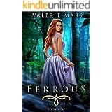 Ferrous (Fae's Folly Book 1)