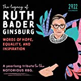 2022 The Legacy of Ruth Bader Ginsburg Wall Calendar: Her Words of Hope, Equality and Inspiration
