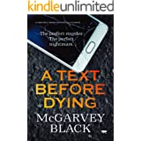 A Text Before Dying: a completely gripping psychological suspense