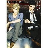 HARD TIME: DEADLOCK外伝 (キャラ文庫)