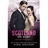 Scotland or Bust (Winning The Billionaire Book 3)