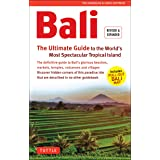Bali: The Ultimate Guide to the World's Most Spectacular Tropical Island: To the World's Most Spectacular Tropical Island (In