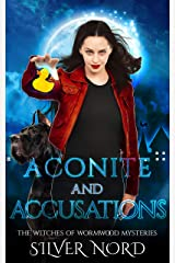 Aconite and Accusations: Mystery (The Witches of Wormwood Mysteries Book 5) Kindle Edition