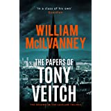 The Papers of Tony Veitch (Laidlaw Trilogy Book 2)