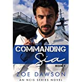 Commanding Sia (NCIS Series Book 1)