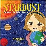 Stardust Explores the Solar System