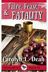 FAIRE, FEAST, and FATALITY: Ravenwood Cove Cozy Mystery (book 13) Kindle Edition