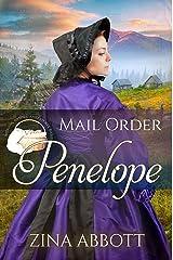 Mail Order Penelope (Widows, Brides & Secret Babies Book 23) Kindle Edition