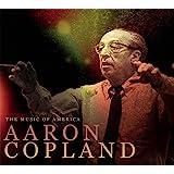 Music of America: Aaron Copland