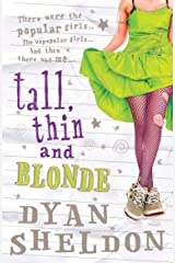 Tall, Thin and Blonde Kindle Edition