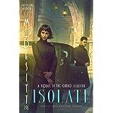 Isolate (The Grand Illusion Book 1)