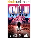 The Nevada Job: (A Case Lee Novel Book 7)
